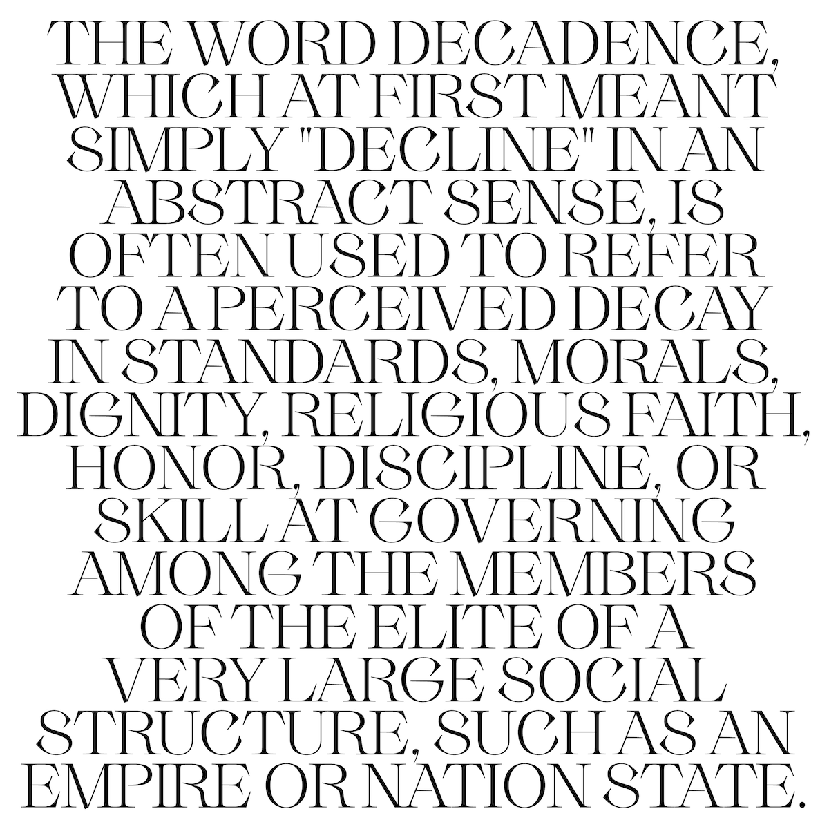 Display of modern serif font, Decay White set in all-caps