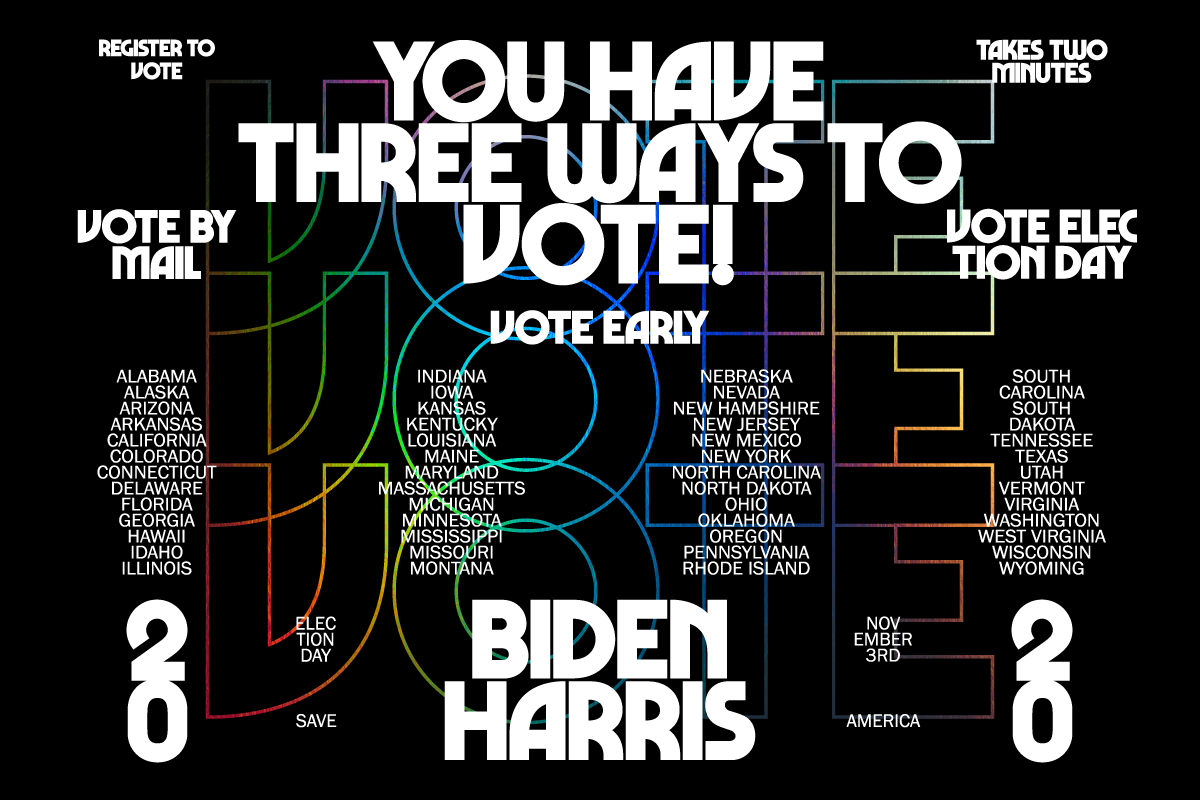 'You have three ways to vote!' typography piece for election