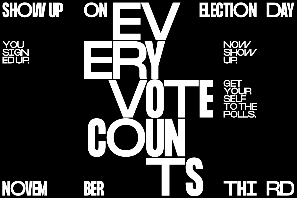 'Every vote counts' typography piece for election