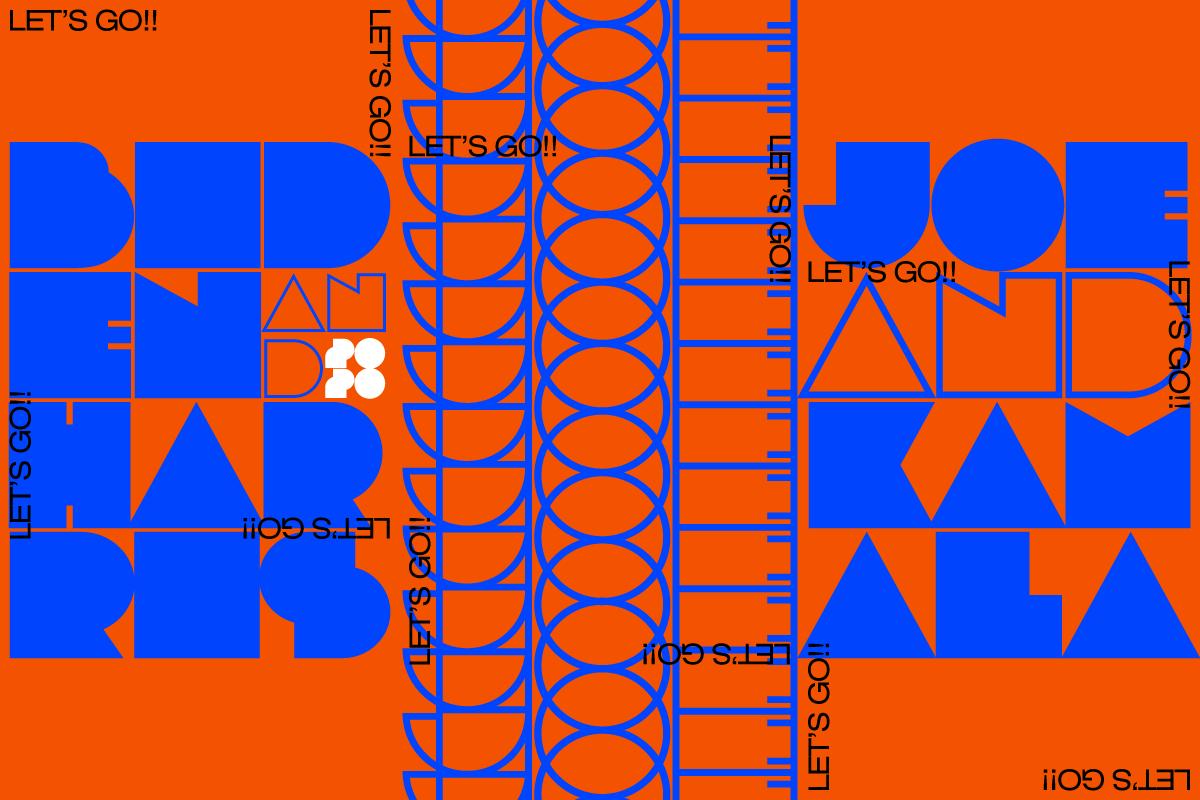 'Let's go, Joe' typography piece