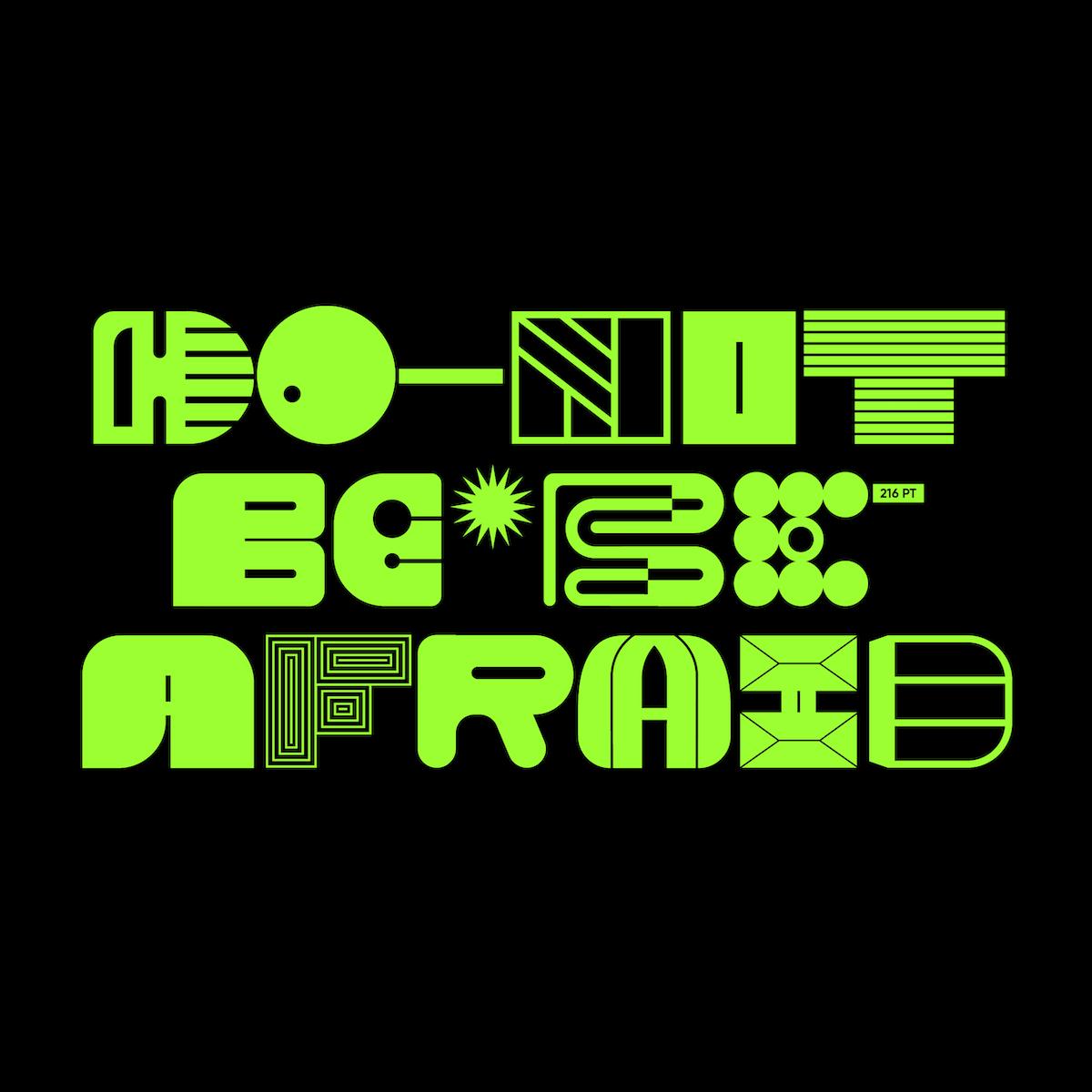 Cleo font: Do Not Be Afraid