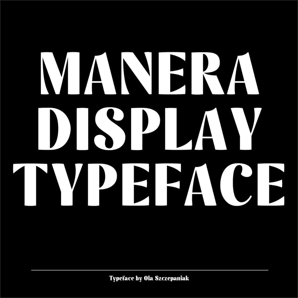 Manera Display Typeface –new typefaces on Type Department
